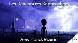 « Les Rencontres Rapprochées » avec Franck Maurin - NURÉA TV