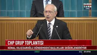 CHP Lideri Kemal Kılıçdaroğlu partisinin grup toplantısında konuşuyor #CANLI