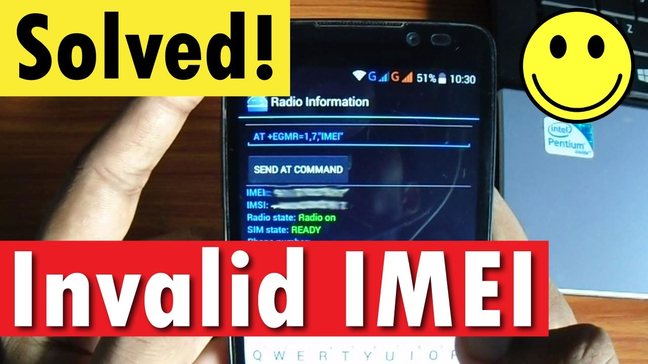 How to Fix/Repair Invalid IMEI Number Error in Android Phones