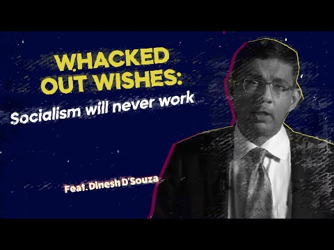 WHACKED OUT WISHES: Socialism will never work