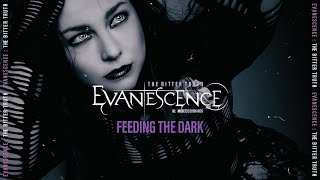 Evanescence: Feeding The Dark (Lyrics)