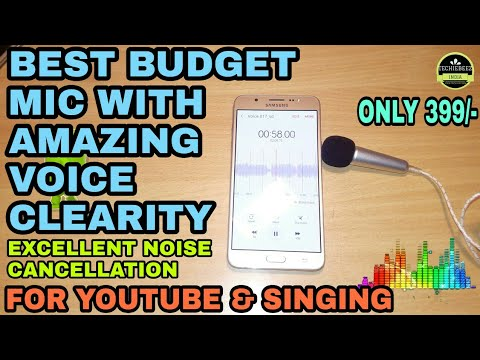 BEST BUDGET MICROPHONE FOR YOUTUBE | Singing | Karaoke | Noise Cancellation| 2017| Hindi