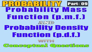 Probability mass function (p.m.f) and Probability density function (p.d.f),By Er. Mohit Kumar