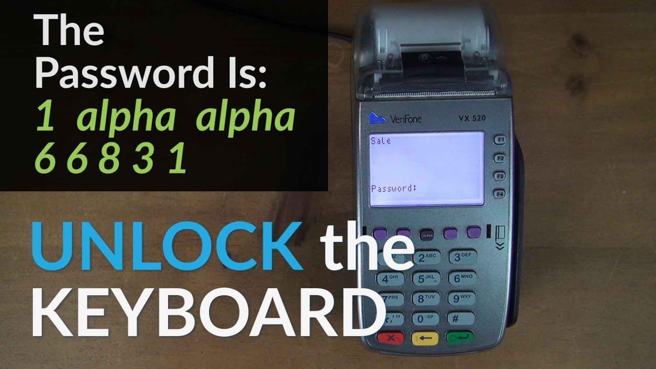 Verifone Vx520 Keyboard Locked How To Unlock The