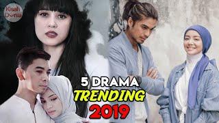 5 Drama Melayu Paling Top & Trending 2019