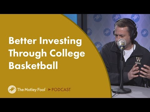 Better Investing Through College Basketball