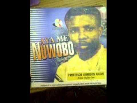 Aya Me Nuwobo - Professor Johnson Adjan