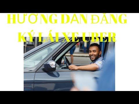 Hướng Dẫn đăng Ký Lái Xe Uber - Tài Xế Chạy Uber - Taxi Uber