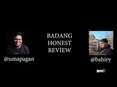 BADANG HONEST REVIEW (BFM 89.9)