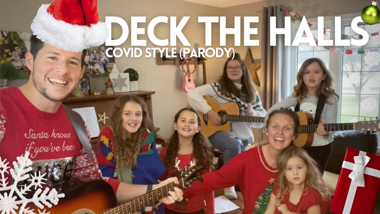 DECK THE HALLS (Covid Style Parody)