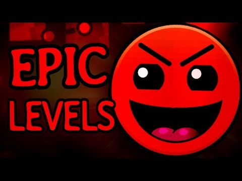 100% EPIC Geometry Dash Levels