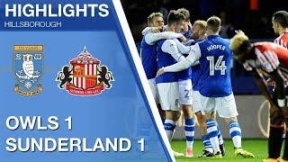 Sheffield Wednesday 1 Sunderland 1 | Extended highlights | 2017/18