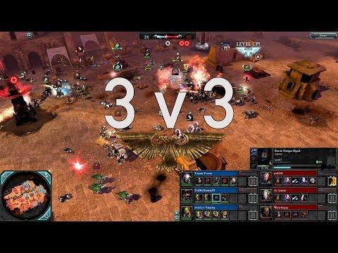 Dawn of War 2 - 3v3 | Vroom-Vroom + TehMuffinman + batpimp [vs] red5589 + Ar-Aamon + Watershipup