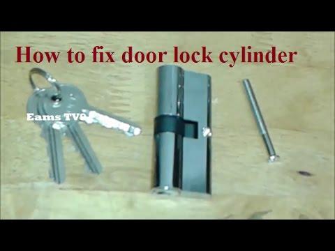 How To Fix Door Lock Cylinder