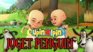 """UPIN & IPIN """" GOYANG/JOGET PENGUIN """""""