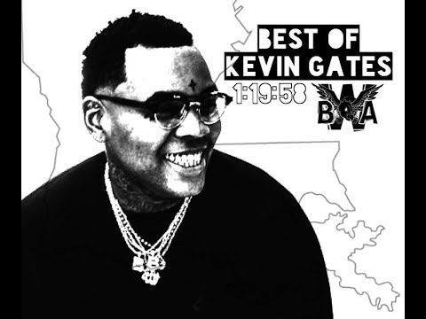 Best of Kevin Gates Playlist