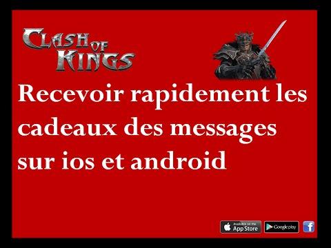 [Clash Of Kings] [Ios & Android] [Tuto] Recevoir Rapidement Les Cadeaux Dans Les Messages