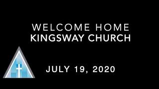 Kingsway Church Online - July 19, 2020