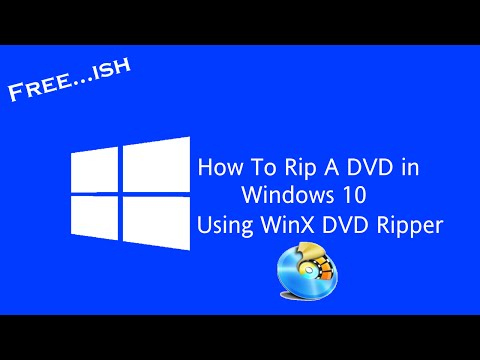 How to Rip A DVD in Windows 10
