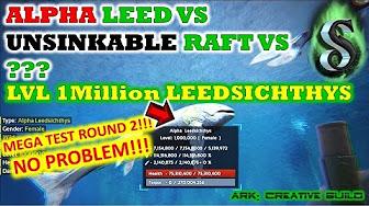 Ark Leedsichthys Raft Defence???   aka VIDEOS