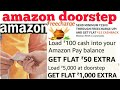 amazon door step load money offer load 5000 get 1000 extra & load 100 get 50 extra | freecharge  UPI