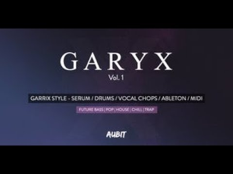 Sample Pack Review - Garyx Vol 1 by Aubit - Drum and Vocal