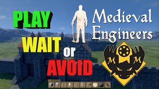 Play Wait Or Avoid? Review Of Medieval Engineers Early Access