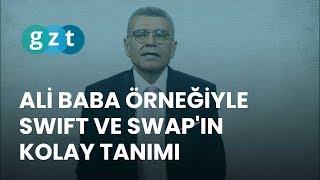 Ayşe Teyze Modeli: Ali Baba örneğiyle SWIFT ve SWAP'ın kolay tanımı
