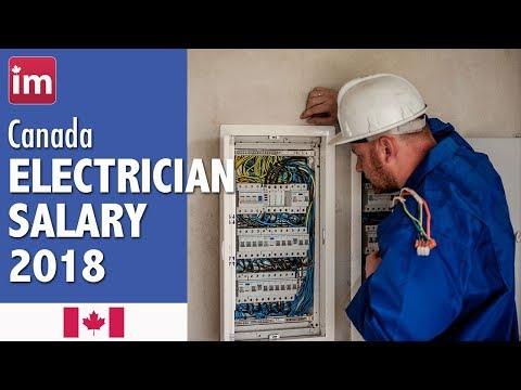 Electrician Salary In Canada (2018) - Wages In Canada