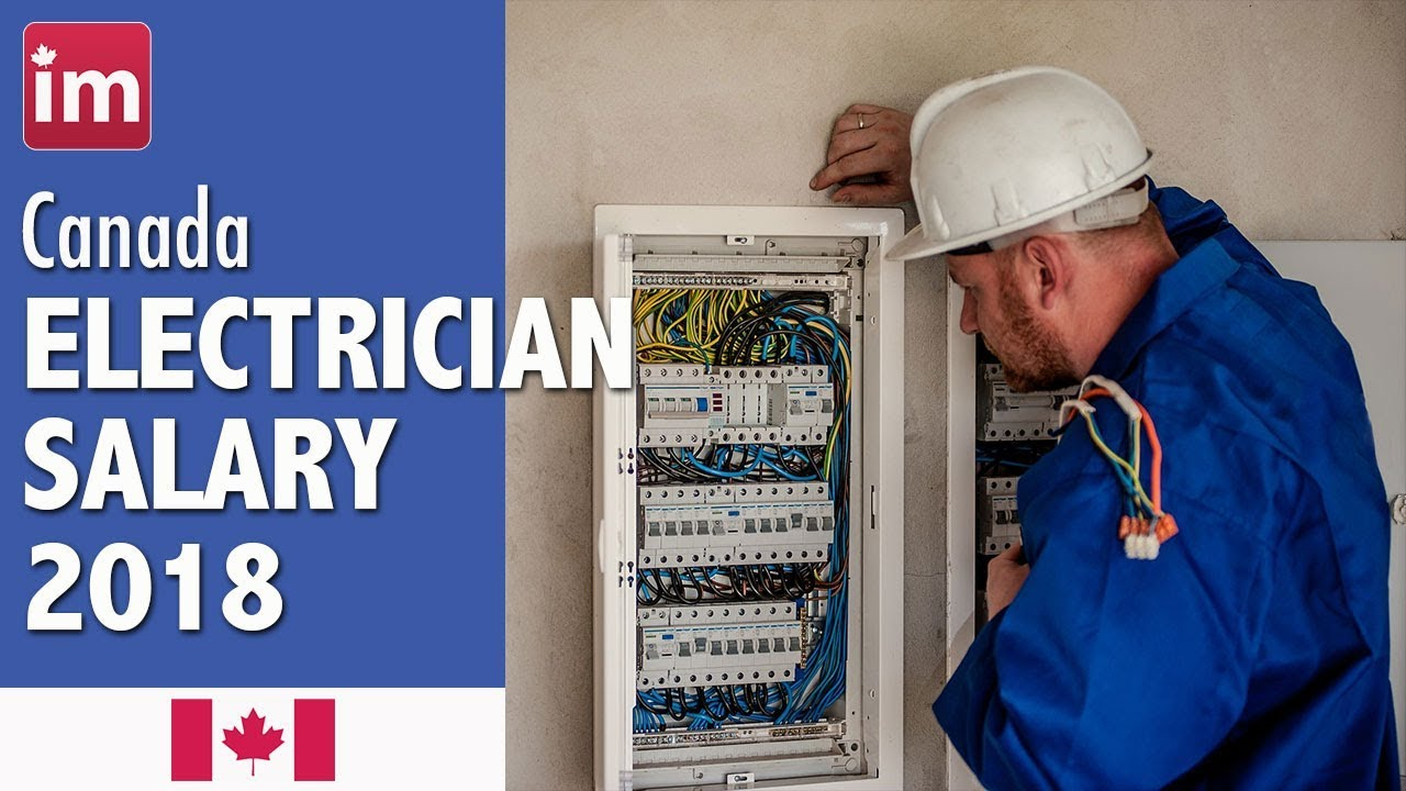 electrician salary in canada wages in canada 2018 youtube rh youtube com