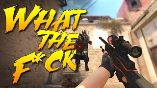 "CS:GO - ""What the F*CK?!"""