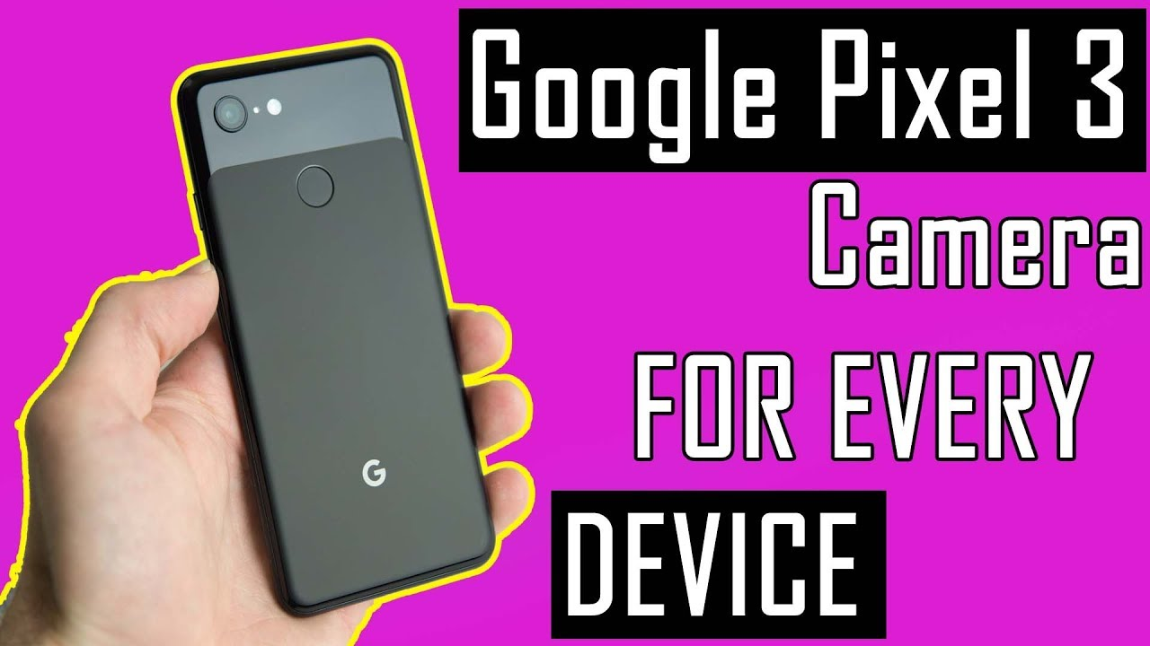 How To Install Pixel 3s Google Camera On Any Smartphone Step By Step Method  For Every Device by Technical Vivek