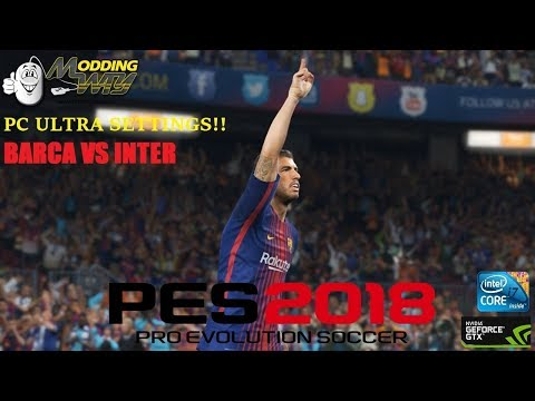 Pes 2018 // Pc Gameplay // Ultra Settings (60 Fps)