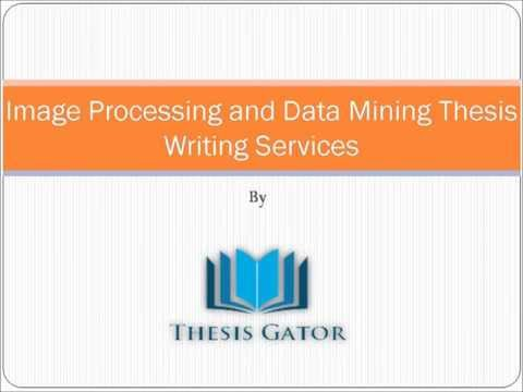Image Processing And Data Mining Thesis Writing Services In India