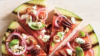 Grilled Watermelon Pizza | Wow! | Cooking Light