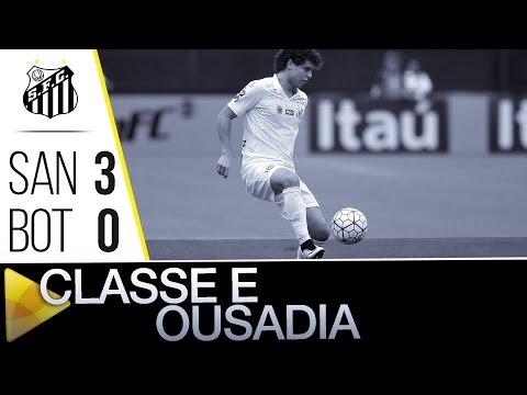 Santos 3 x 0 Botafogo | CLASSE E OUSADIA NO PACAEMBU