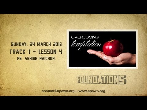 Foundations (Track 1) Lesson 4 - Overcoming Temptation