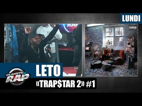Youtube: Planète Rap – Leto«Trap$tar 2» #Lundi