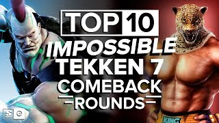 The Top 10 Impossible Tekken 7 Comeback Rounds