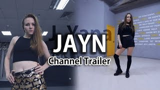 [JaYn] 2018 K-Pop Dance Cover & Choreography (CHANNEL TRAILER)