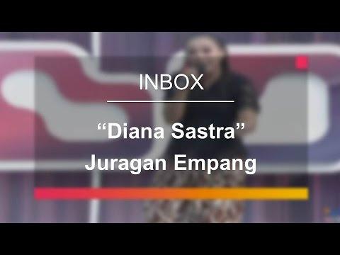 Cover Lagu Diana Sastra - Juragan Empang Live On Inbox