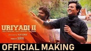 Uriyadi 2 Official Making Video   Vijay Kumar   Suriya   Govind Vasantha