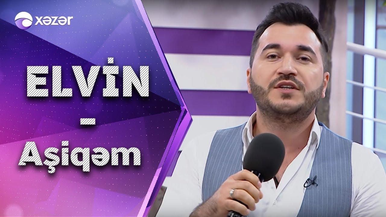 Elvin Abdullayev Asiqem Youtube