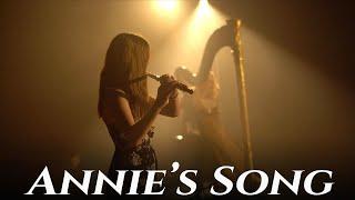 Annie's Song  - Joslin  - John Denver Cover