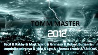 2012 - Bacil & Rakby & Spirit & Grimaso & Burian & Mirgova & Tina & Ego & Fronix & S3RiOUS