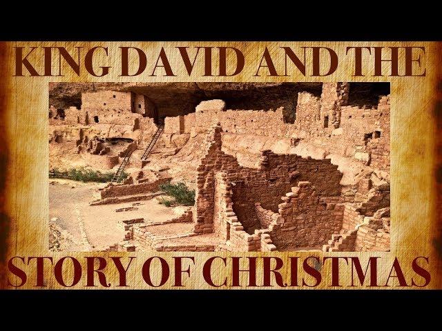 King David and The Story Of Christmas