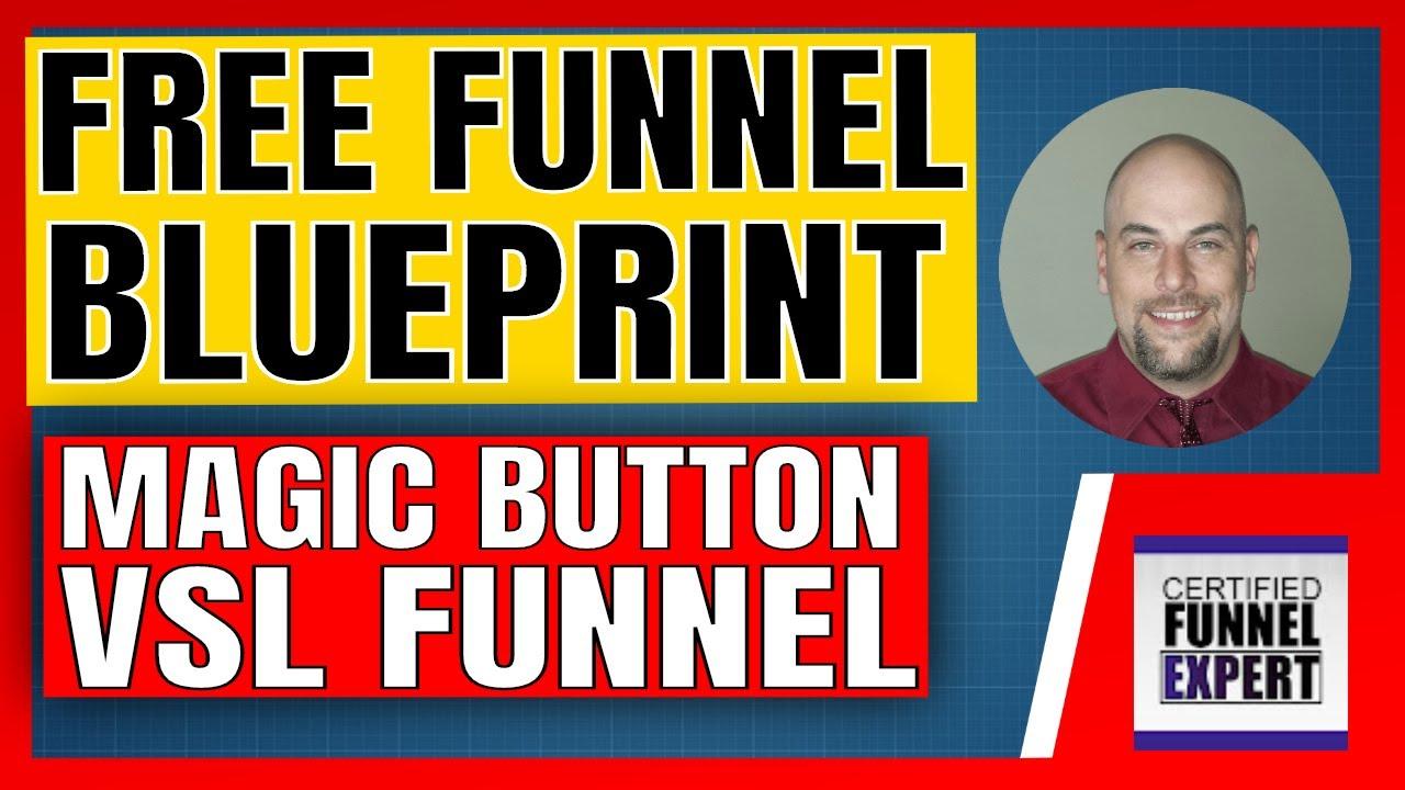 FREE Funnel Blueprint - Magic Button Video Sales Letter (VSL) Funnel