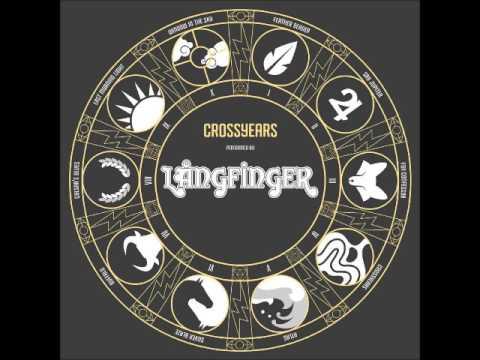 Långfinger - Crossyears (Full New Album 2016)