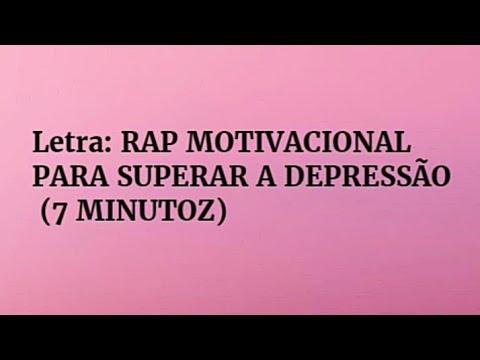 Rap Motivacional Para Superar A Depressão 7minutoz