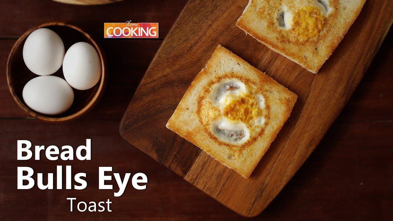 Bread Bulls Eye Toast Breakfast Recipes Ventuno Home Cooking